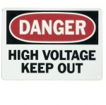 "Safety Sign, ""Danger High Voltage Keep Out"", Fiberglass"