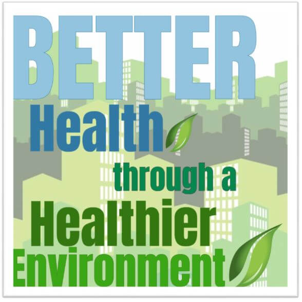 better health through a healthier environment
