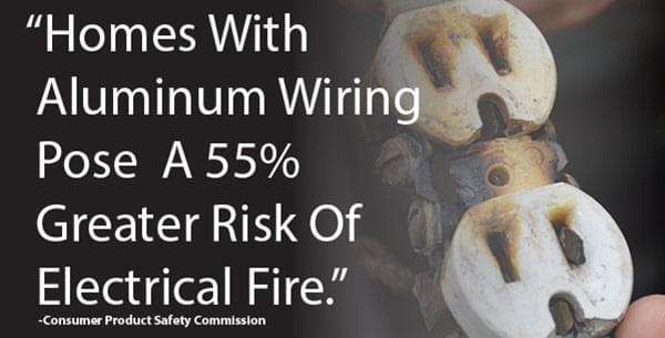 homes with aluminum wiring are greater risk of electrical fires