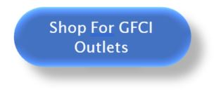 shop for GFCI outlets button